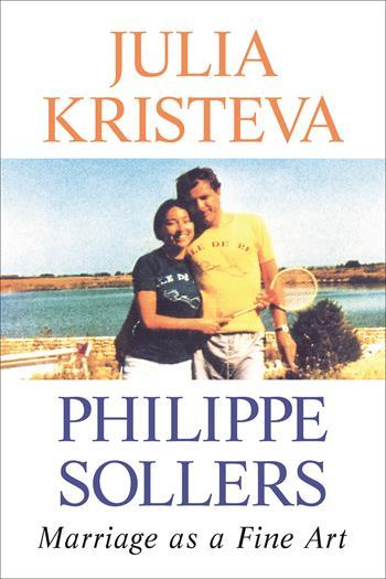 Kristeva Sollers Marriage as a fine art